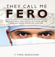 THEY CALL ME FERO Reflections & Recollections of an...