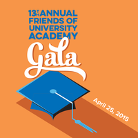 "Friends of University Academy ""College Graduation"" Gala"