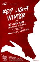 Red Light Winter: A Play