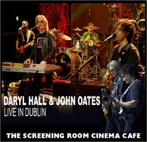 DARYL HALL & JOHN OATES: LIVE IN DUBLIN  (Thu March...