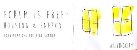 Forum Is Free: Housing & Energy