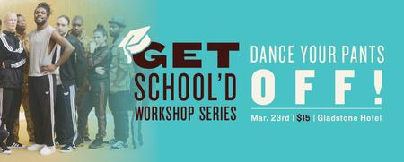 Dance Your Pants Off | Get School'd Series