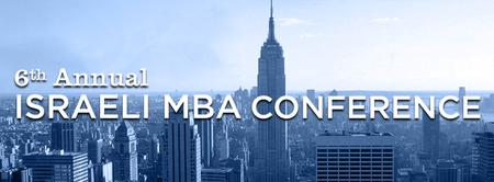 6th Annual Israeli MBA Conference