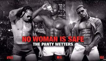 The Panty-Wetters ( Heat, Apollo & Mr XL ) Pisces...