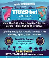 TRASHed Coachella Art of Recycling Exhibit 2015