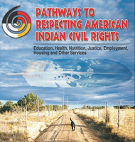2015 Pathways to Respecting American Indian Civil...