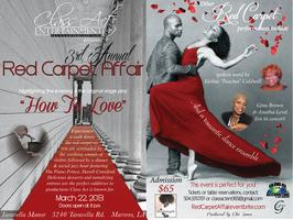 Class Act Entertainment presents 3rd Annual Red Carpet...