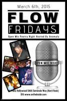 FLOW FRIDAYS Open Mic Poetry Night