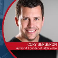 Cory Bergeron - Create Compelling Video to Explode...