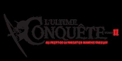 Ultime Conquête - Tome II