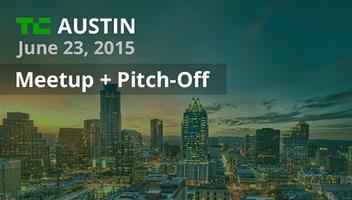 Austin Meetup + Pitch-Off