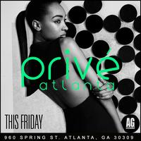 AG Entertainment Presents :: Fashion Fridays :: Prive...