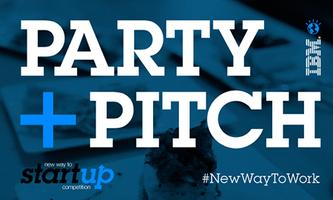 Party + Pitch: New Way to Startup