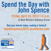 Third Annual Spend the Day with John Spence