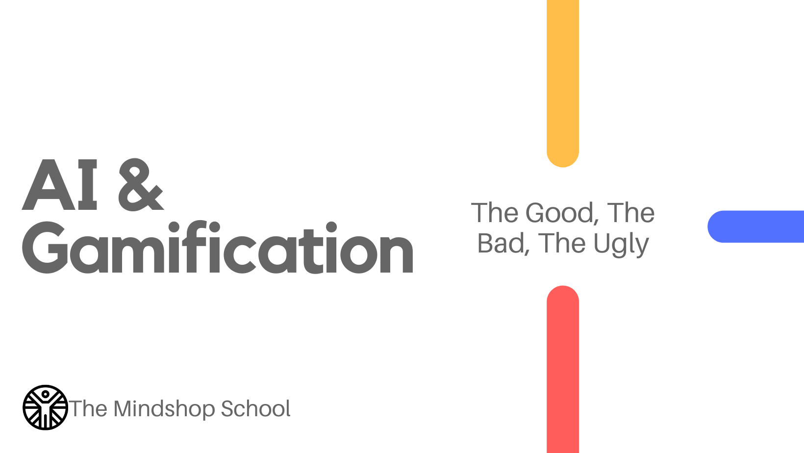 [AUTOWEBINAR] AI & Gamification: The Good, The Bad, The Ugly