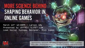 More Science Behind Shaping Behavior in Online Games...