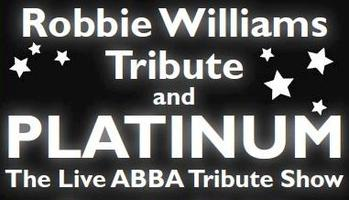 Robbie Williams & PLATINUM The Live ABBA Tribute Show...