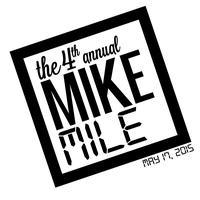 The 4th Annual Mike Mile