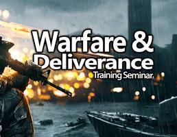 Warfare and Deliverance Seminar