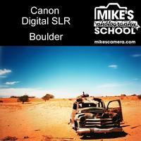 Canon Digital SLR- Boulder