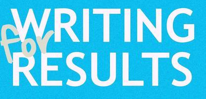 Writing for Results: Wellington, Monday, 12 August, 2013