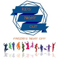 REGISTRATION IS NOW CLOSED: Kids' Night Out......