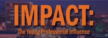 IMPACT:  The Young Professional Influence