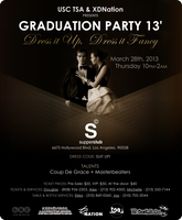 USC TSA & XDNation Presents Graduation Party 2013