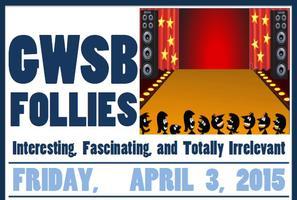 GWSB Follies Stage Show - Details Below!