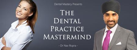 The Dental Practice Mastermind