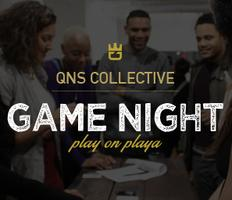QNS Collective - Game Night