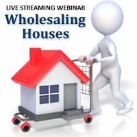 Wholesale Properties Like a Pro (streaming webinar)