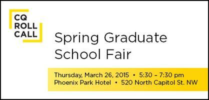 CQ Roll Call Spring 2015 Graduate School Fair