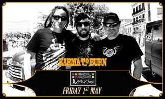 KARMA TO BURN  [usa] +special guests EMBARGO & ASTRAY...