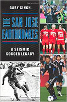 """The San Jose Earthquakes: A Seismic Soccer Legacy""..."