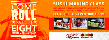 Come Roll with Eight Sushi and Learn to Make Sushi!