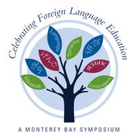 Celebrating Foreign Language Education: A Monterey Bay...