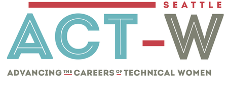 ACT-W Seattle: A Conference to Advance the Careers of...