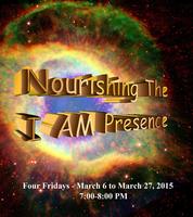 Nourishing the I AM Presence - Bridges of Wellness