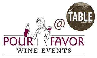 Pour Favor Wine Events at The Table: Frolicking in...