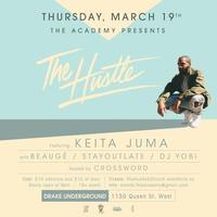 THE HUSTLE: Edition 3 ft Keita Juma * Beauge * Stay...