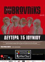 the DUBROVNIKS live in Thessaloniki    15.06   ...