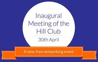 The Hill Club - Inaugural Meeting