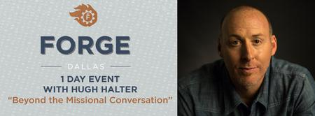 Forge Dallas 1 Day With Hugh Halter