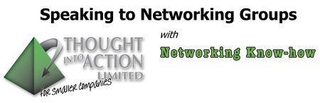 Speaking to Networking Groups