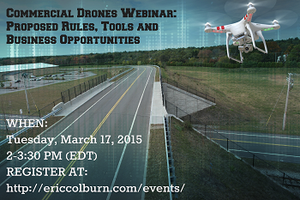 Commercial Drones Webinar: Proposed Rules, Tools and...