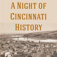 Night of Cincinnati History
