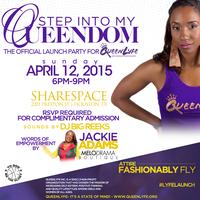 """""""Step Into My Queendom"""" The Official Launch Party for..."""