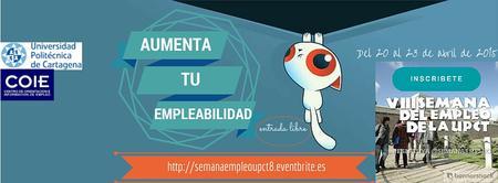 8ª SEMANA DEL EMPLEO DE LA UPCT Y 16ª FORO DE EMPLEO...