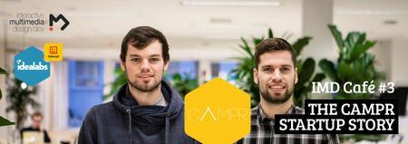 IMD Café 3: The Campr Startup Story